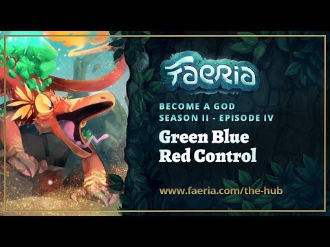 Faeria - Become A God - S02E04 - Green Blue Red Control