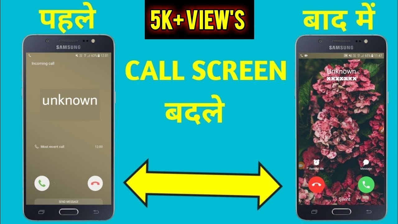 how to change incoming call screen on samsung, change incoming call screen