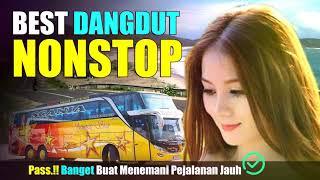 Download BEST DANGDUT NONSTOP PASS BANGET BUAT PERJALANAN JAUH
