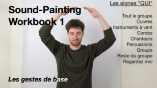 SoundPainting Workbook 1 Les gestes de base