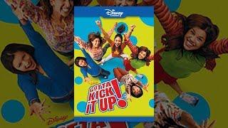 Gotta Kick It Up!