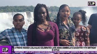 A FRIEND INDEED LOLA ALAO CELEBRATES LATE AISHA ABIMBOLA39S DAUGHTER 11TH BIRTHDAY IN STYLE