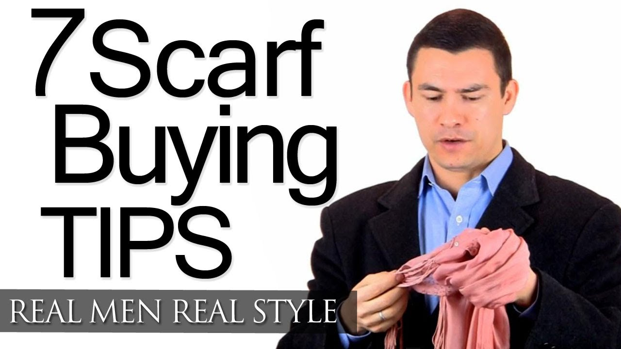 How To Buy A Man's Scarf