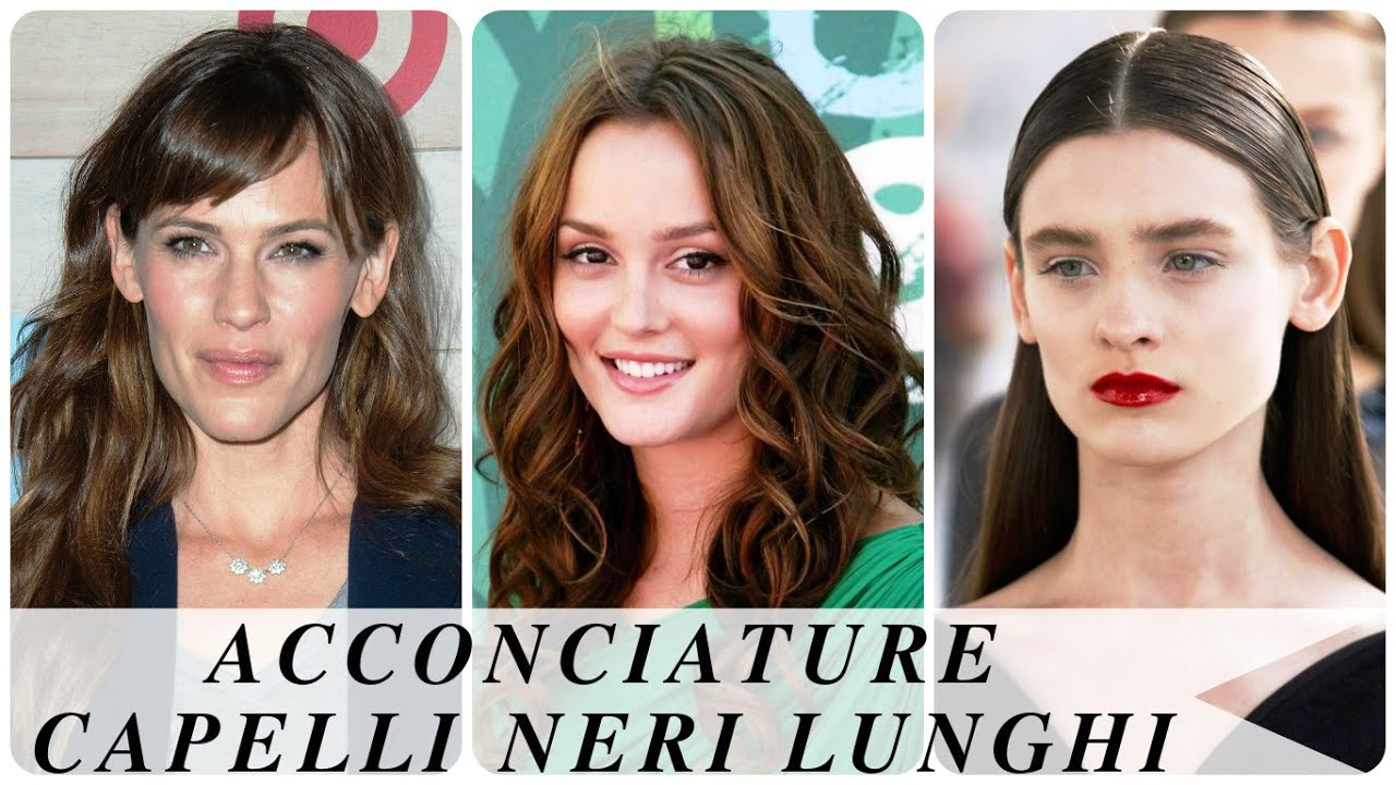Acconciature Capelli Neri Lunghi Youtube