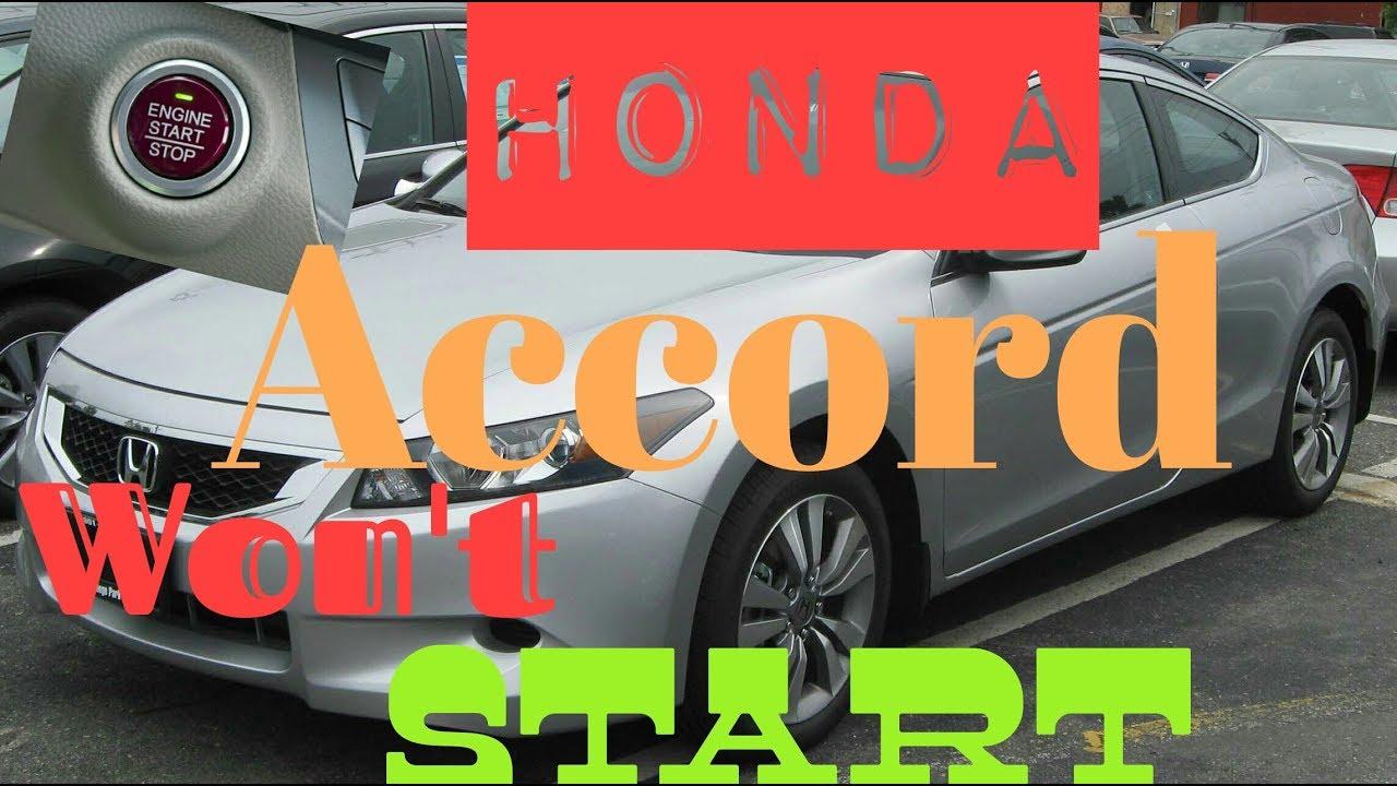 2008 Honda Accord Won T Start Issue One Click Fixed