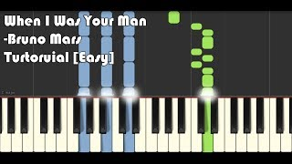 How to play Bruno Mars When I Was Your Man on piano [EASY] 4K