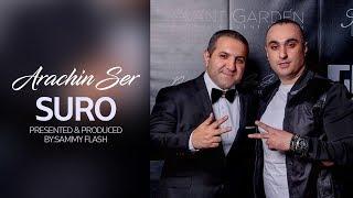 """SURO - """"Arachin Ser"""" Presented & Produced by:Sammy Flash"""