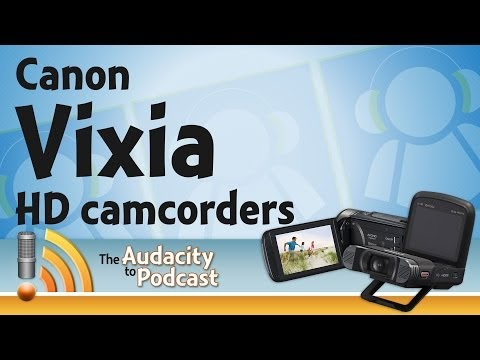 Canon's new Vixia HD camcorders for podcasting and home production from CES2014