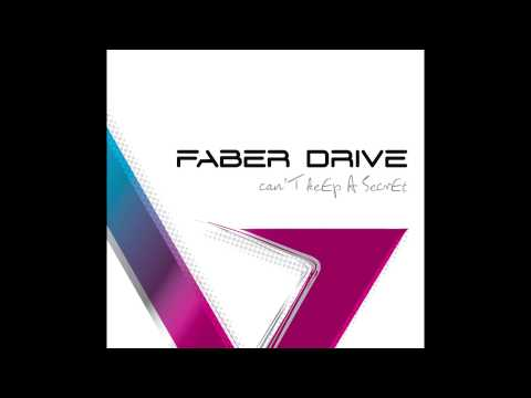 Faber Drive  Your Side  Audio