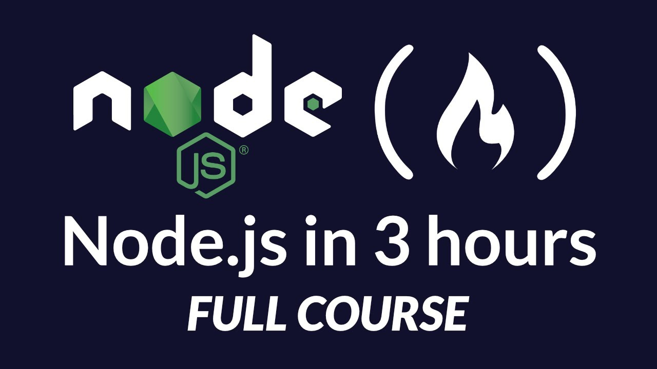 Learn Node.js - Full Tutorial for Beginners