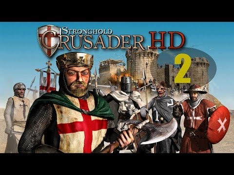 Crusader 2 - This Dusty Land - Let's Play Stronghold Crusader HD