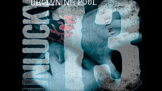I Am by Drowning Pool from Sinner (Unlucky 13th Anniversary Deluxe Edition)