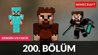 ZENGİN VS FAKİR 200. BÖLÜM