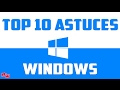 TOP 10 ASTUCES WINDOWS ! | Fr