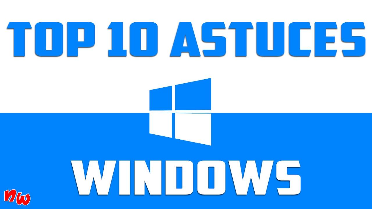 TOP 10 ASTUCES WINDOWS ! | Fr - YouTube