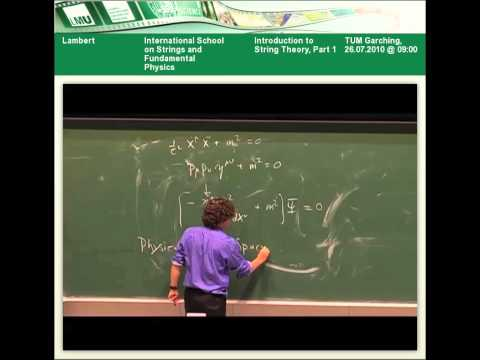 Neil Lambert - Introduction to String Theory, Part 1