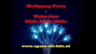 Wolfgang Petry - Wahnsinn (Hölle Hölle Hölle)