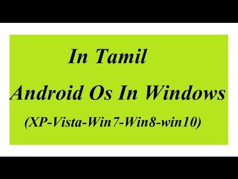In Tamil-Android on Windows(7/8/10/XP/Vista) KoPlayer-NOX-Bluestacks Emulators