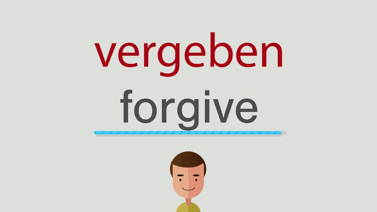 Wie heißt vergeben auf englisch - YouTube