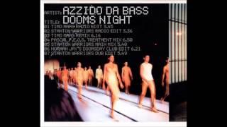 Azzido Da Bass - Dooms Night (Stanton Warriors Radio Edit)