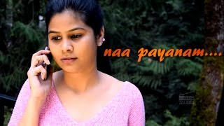 Naa Payanam... || Telugu Latest Short Film 2016