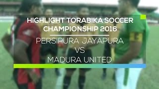 Video Gol Pertandingan Persipura Jayapura vs Madura United