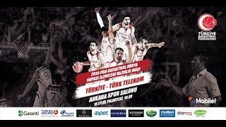 Türkiye - Türk Telekom Hazırlık Maçı