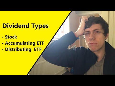 Dividends: Stock Dividends & Accumulating vs Distributing ETFs