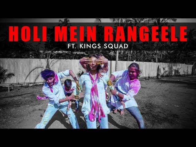 Holi Mein Rangeele | Dance Choreography | The Kings | Kings Squad