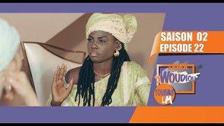 Sama Woudiou Toubab La - Episode 22 [Saison 02]