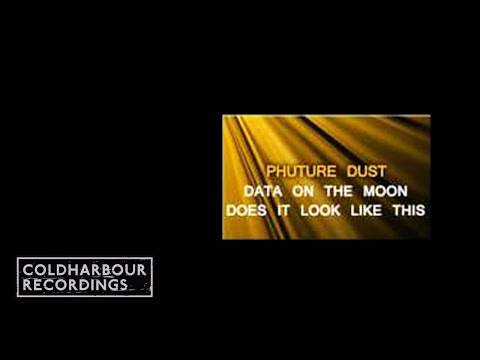 Phuture Dust - Data On The Moon (Original Mix) (COLD008)