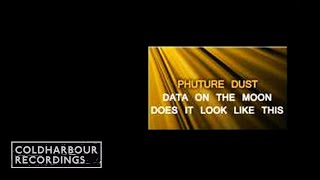 Phuture Dust - does it look like this