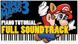 Super Mario Bros. 3 Full Soundtrack (Piano Tutorial Synthesia) | Special #01