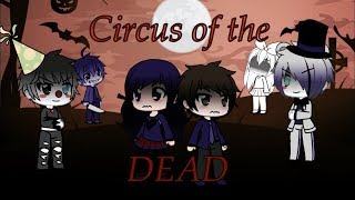 Circus Of The Dead: Glmv