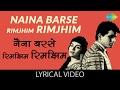 Download Naina barse rimzim rimzim with lyrics | नैना बरसे रिमझिम रिमझिम  गाने के बोल | Woh Kaun Thi? | MP3 song and Music Video