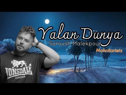 DOWNLOAD Soroush Malekpour – Yalan Dunya 2021 ( Official Audio ) Remix Azeri Mp3