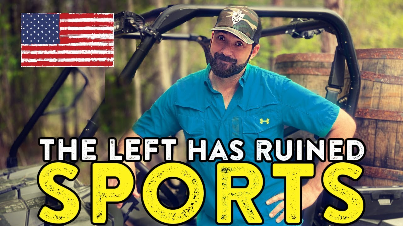 """""""The LEFT has ruined all SPORTS"""" 