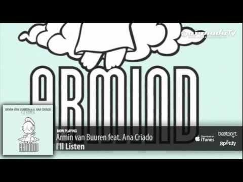 Armin van Buuren feat Ana Criado   Ill Listen Original Mix