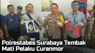 Polrestabes Surabaya Tembak Mati Pelaku Curanmor di Surabaya, Pelaku Warga Madura
