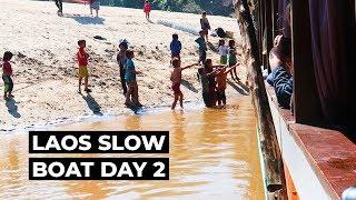 Thailand To Laos Slow Boat, Part 3 | Pakbeng To Luang Prabang By Slow Boat