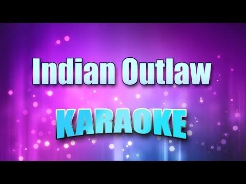 McGraw, Tim - Indian Outlaw (Karaoke version with Lyrics)