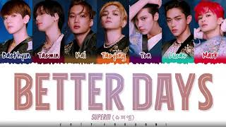 SuperM - 'BETTER DAYS' Lyrics [Color Coded_Eng]