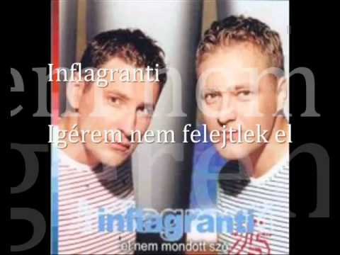 INFLAGRANTI - NEM FELEJTLEK EL (REMIX).avi
