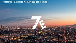 Galantis - Satisfied ft. MAX (Sagan Remix)
