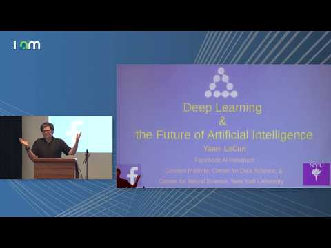 "Yann LeCun: ""Deep Learning and the Future of Artificial Intelligence"""