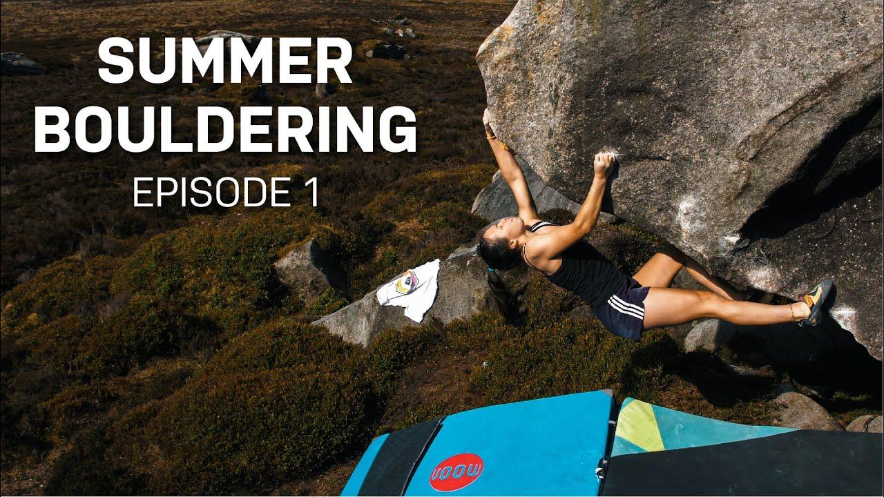 UK Summer Bouldering • Episode 1