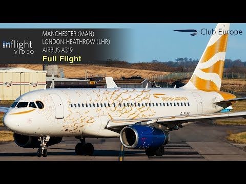 British Airways Club Europe Full Flight: Manchester to London-Heathrow - Airbus A319 (with ATC)