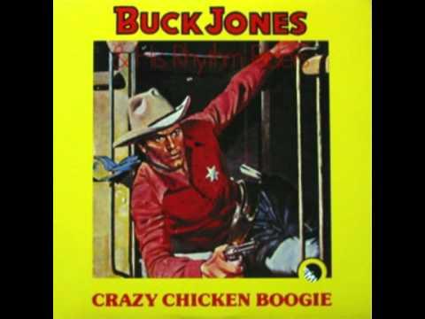 Buck Jones & His Rhythm Riders - Crazy Chicken Boogie