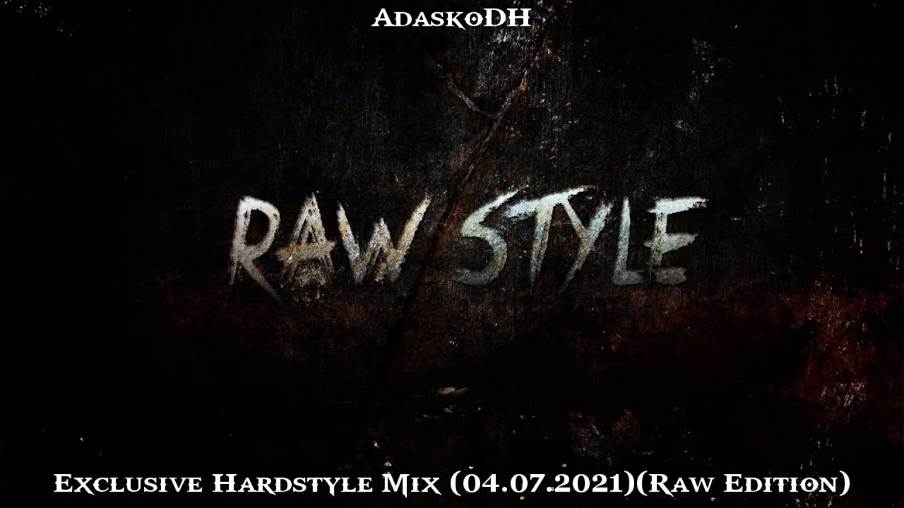 Exclusive Hardstyle Mix (04.07.2021)(Raw Edition)