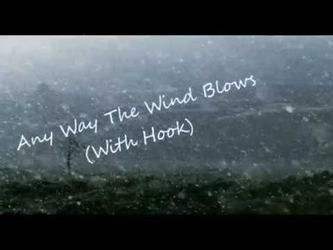 Any Way The Wind Blows (Hook By C S1k) (Beat By Charles Wayne)